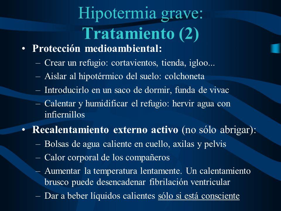 Hipotermia grave: Tratamiento (2)