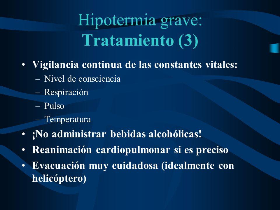 Hipotermia grave: Tratamiento (3)