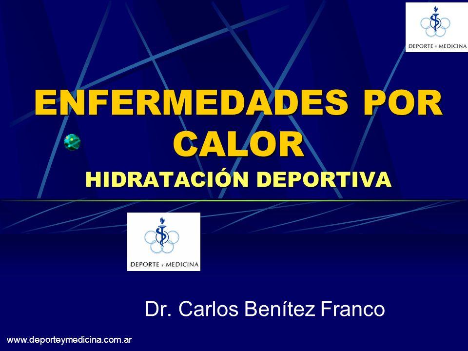 ENFERMEDADES POR CALOR HIDRATACIÓN DEPORTIVA