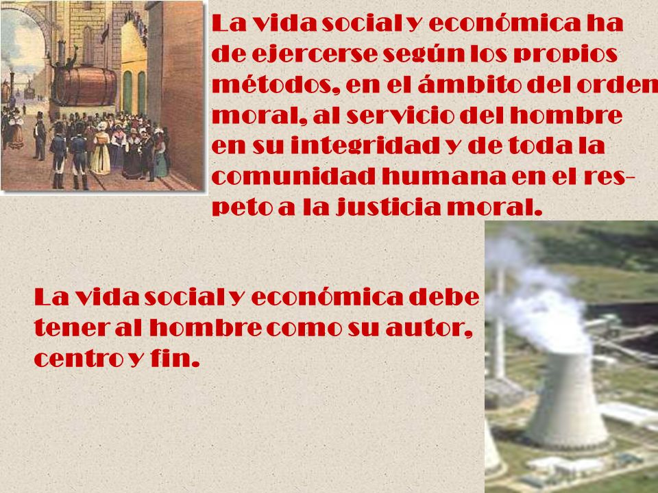 La vida social y económica ha