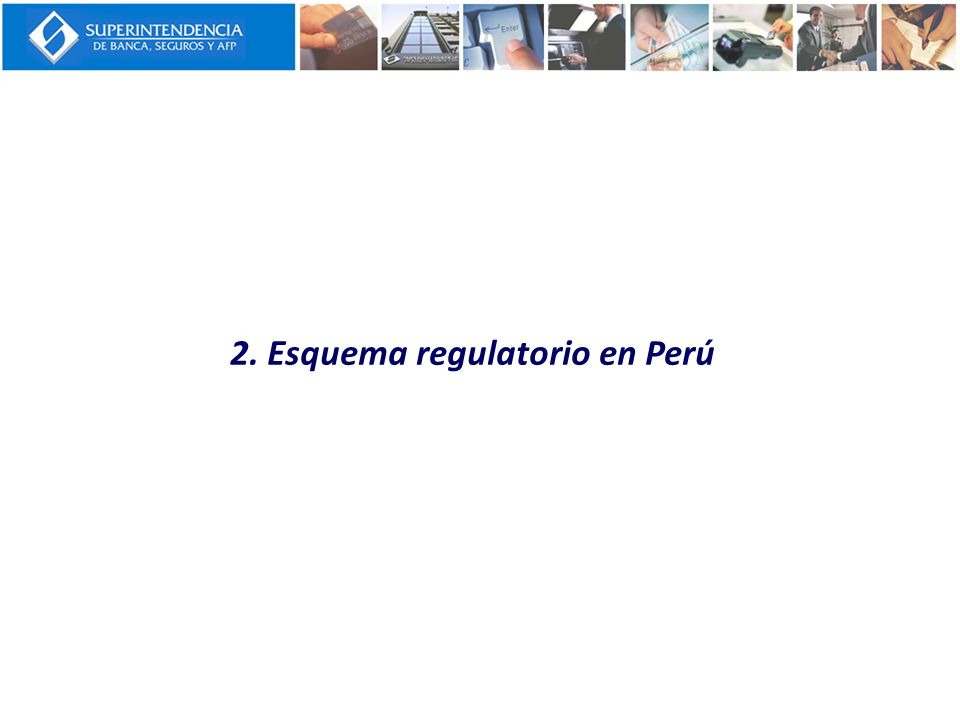 2. Esquema regulatorio en Perú