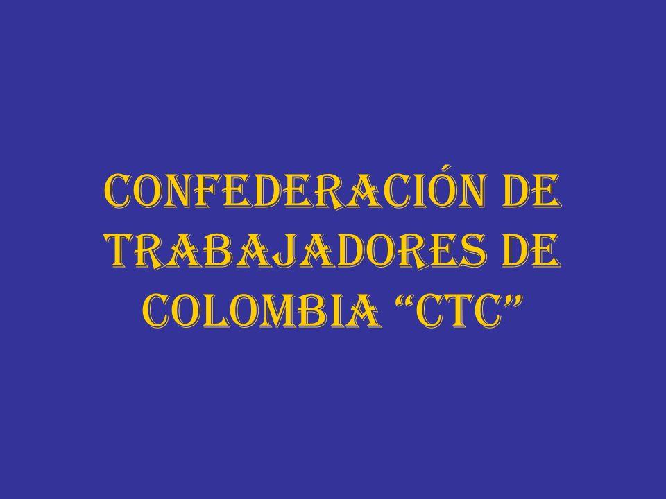 CONFEDERACIÓN DE TRABAJADORES DE COLOMBIA CTC