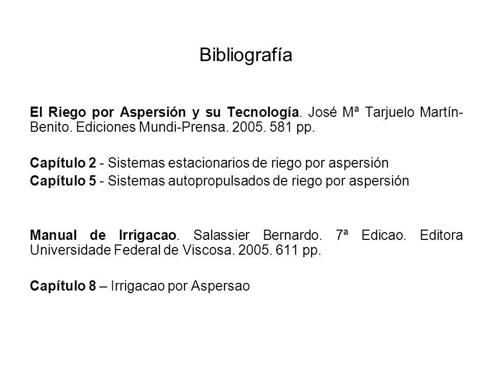 Bibliografía El Riego por Aspersión y su Tecnología. José Mª Tarjuelo Martín-Benito. Ediciones Mundi-Prensa. 2005. 581 pp.