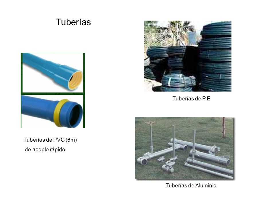 Tuberías Tuberías de P.E Tuberías de PVC (6m) de acople rápido