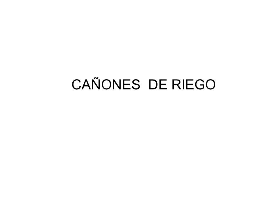 CAÑONES DE RIEGO