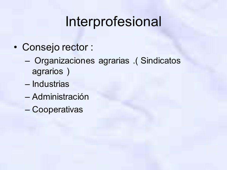 Interprofesional Consejo rector :