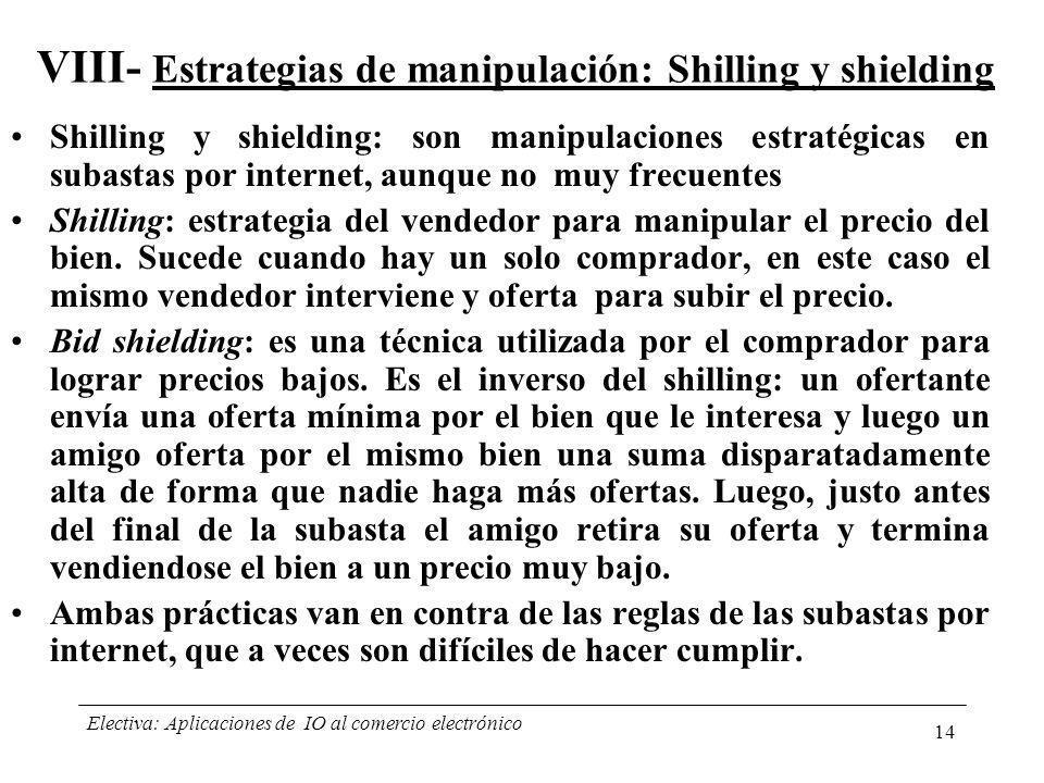 VIII- Estrategias de manipulación: Shilling y shielding