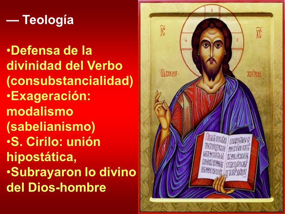 — TeologíaDefensa de la divinidad del Verbo (consubstancialidad) Exageración: modalismo (sabelianismo)