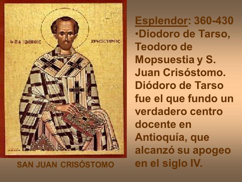 Diodoro de Tarso, Teodoro de Mopsuestia y S. Juan Crisóstomo.