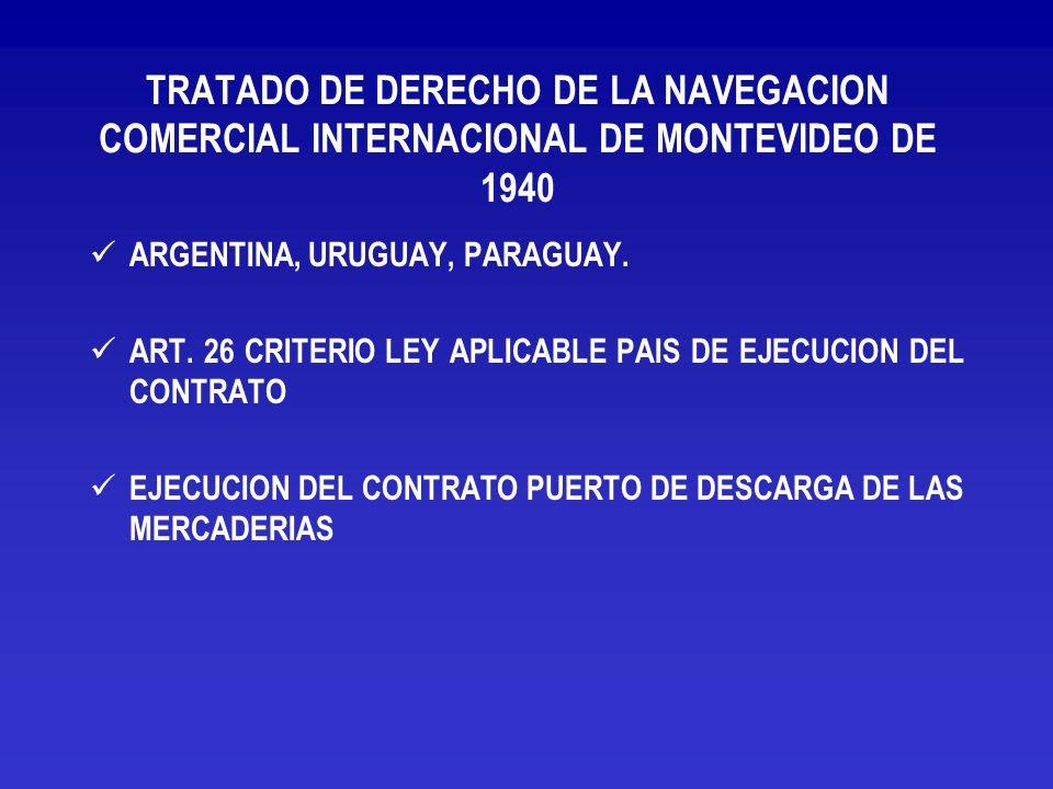 TRATADO DE DERECHO DE LA NAVEGACION COMERCIAL INTERNACIONAL DE MONTEVIDEO DE 1940