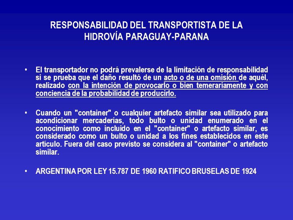RESPONSABILIDAD DEL TRANSPORTISTA DE LA HIDROVÍA PARAGUAY-PARANA