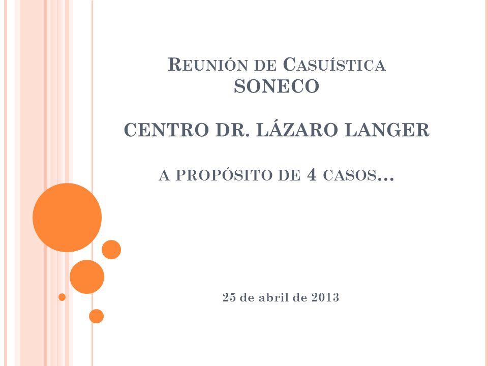 Reunión de Casuística SONECO CENTRO DR