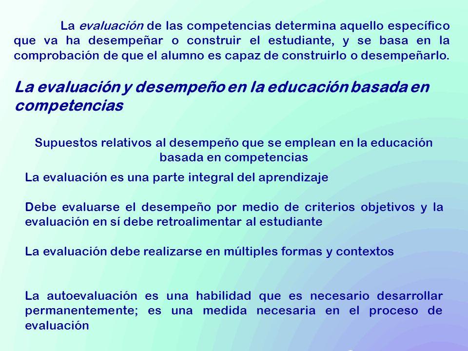 La evaluación y desempeño en la educación basada en competencias