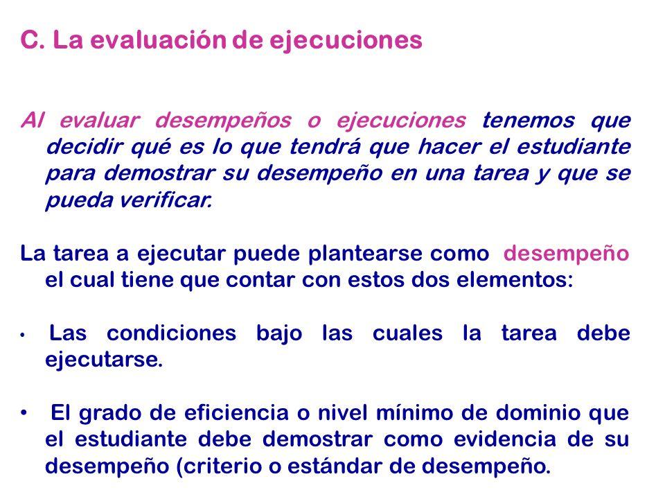 C. La evaluación de ejecuciones