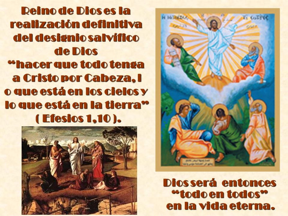 realización definitiva del designio salvífico de Dios