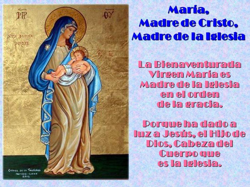 María, Madre de Cristo, Madre de la Iglesia
