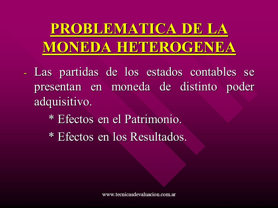 PROBLEMATICA DE LA MONEDA HETEROGENEA