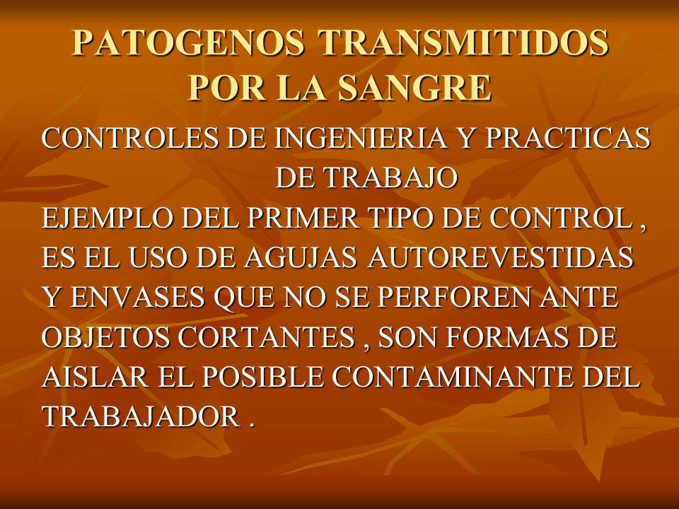PATOGENOS TRANSMITIDOS POR LA SANGRE