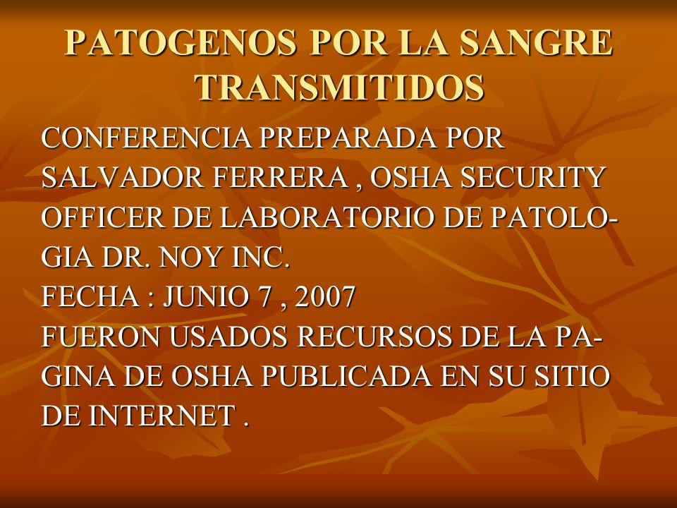 PATOGENOS POR LA SANGRE TRANSMITIDOS