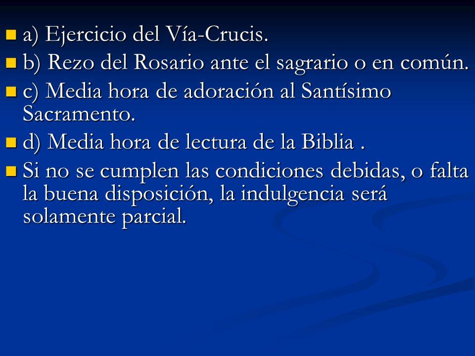 a) Ejercicio del Vía-Crucis.