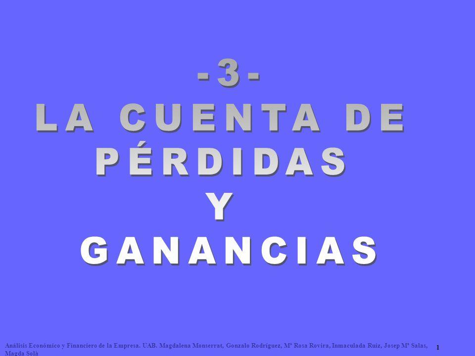-3- LA CUENTA DE PÉRDIDAS Y GANANCIAS