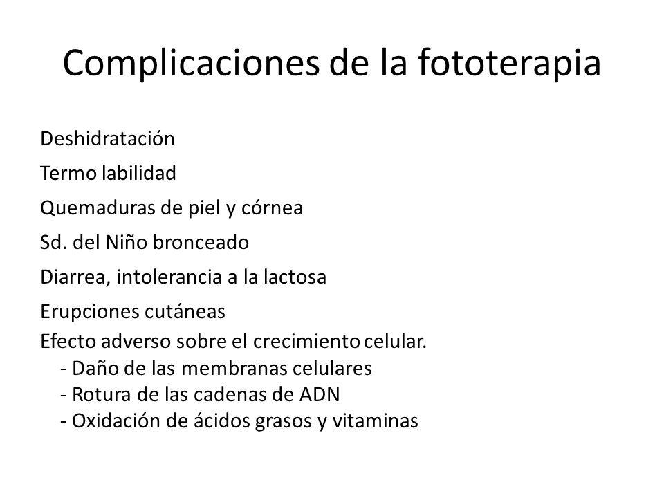 Complicaciones de la fototerapia
