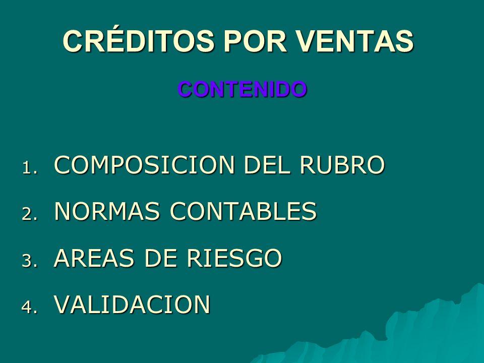 CRÉDITOS POR VENTAS COMPOSICION DEL RUBRO NORMAS CONTABLES