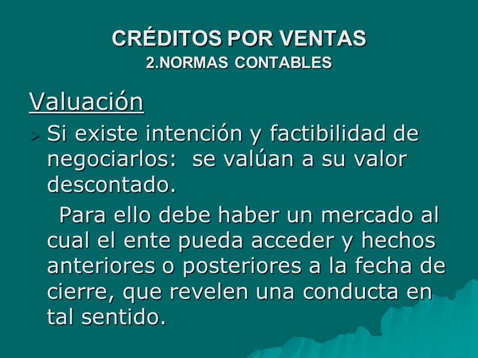 CRÉDITOS POR VENTAS 2.NORMAS CONTABLES