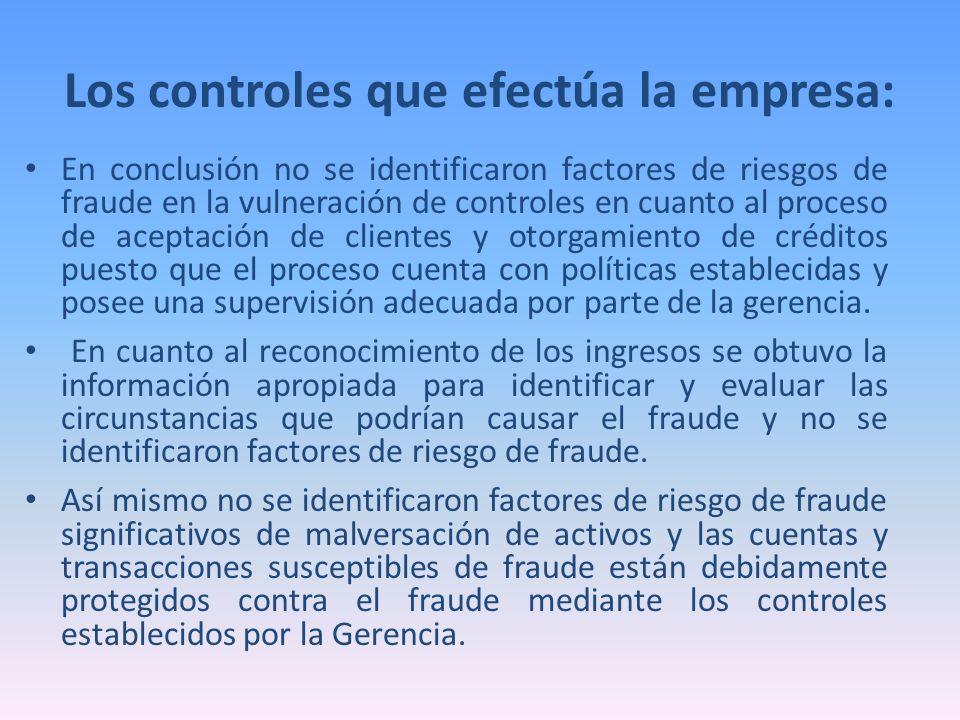 Los controles que efectúa la empresa: