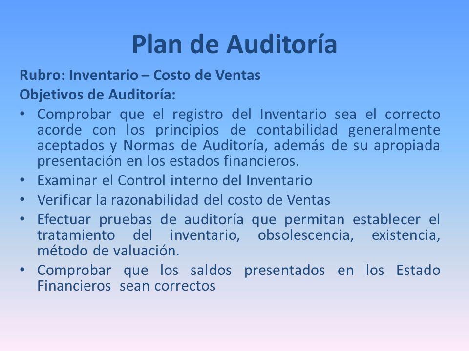 Plan de Auditoría Rubro: Inventario – Costo de Ventas