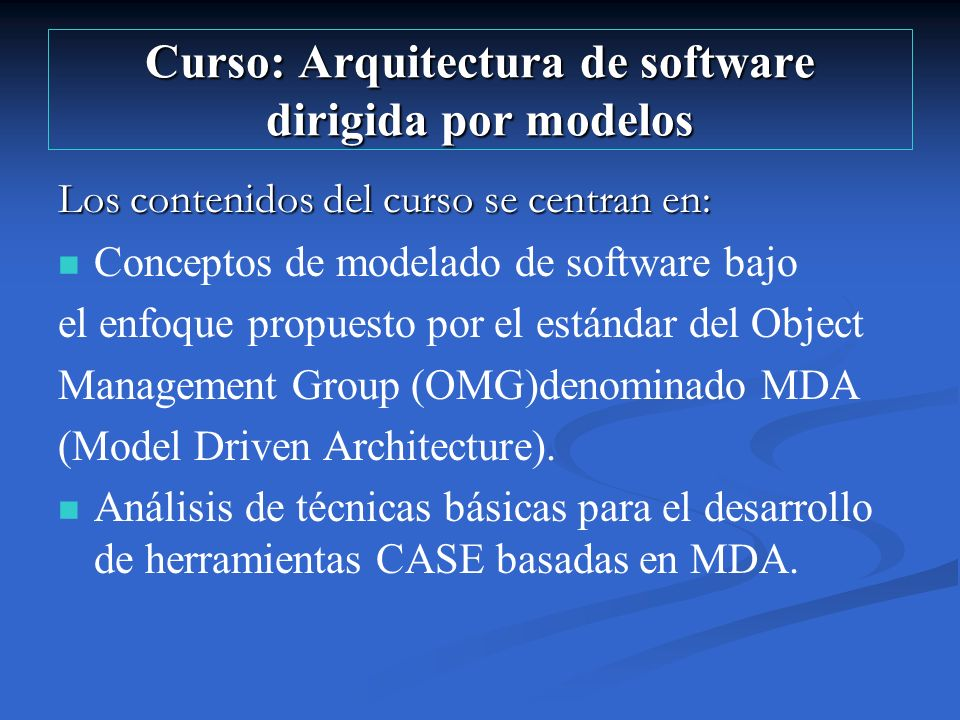 Curso: Arquitectura de software dirigida por modelos