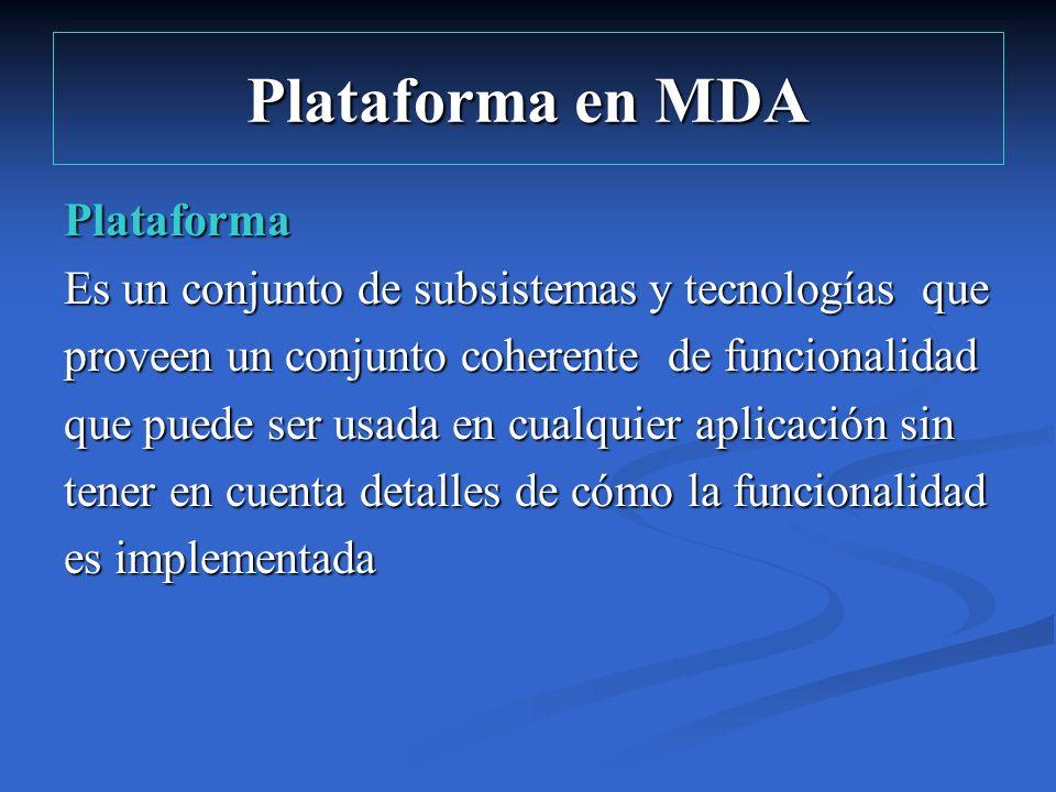 Plataforma en MDA Plataforma