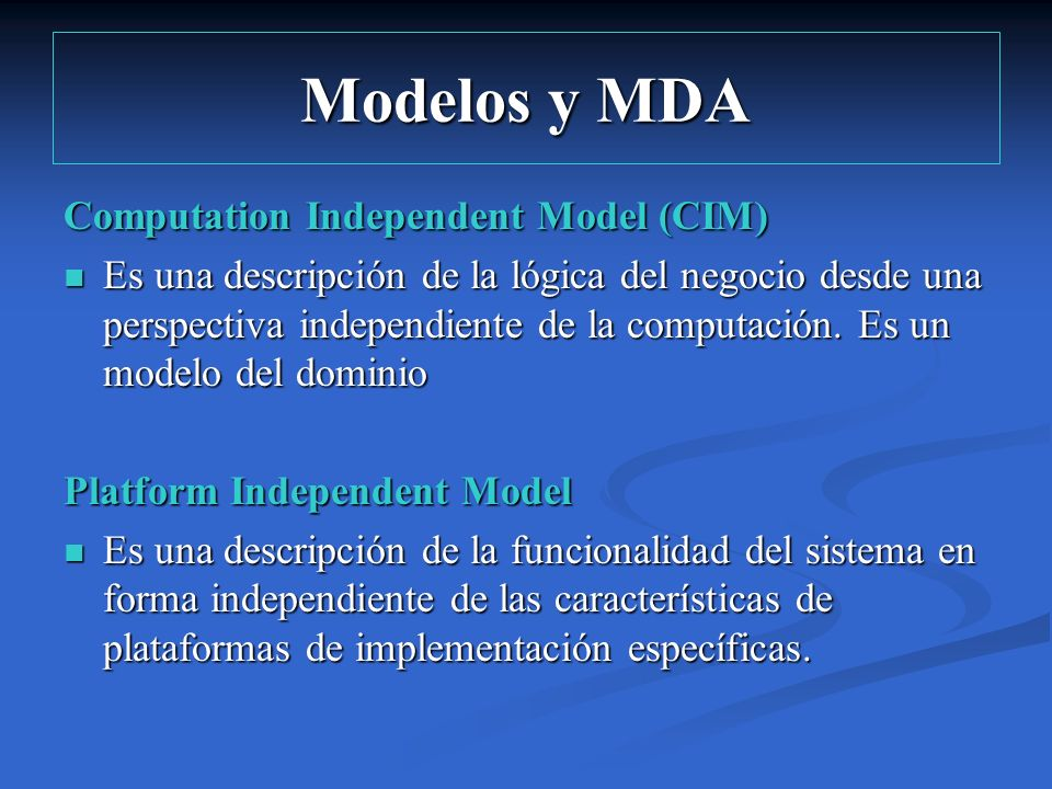 Modelos y MDA Computation Independent Model (CIM)