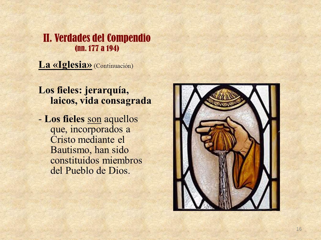 II. Verdades del Compendio (nn. 177 a 194)