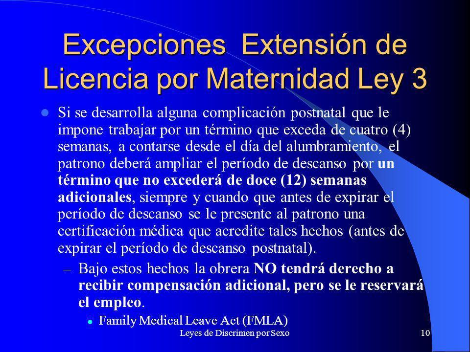 Excepciones Extensión de Licencia por Maternidad Ley 3