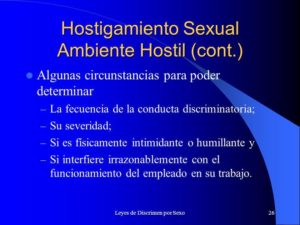Hostigamiento Sexual Ambiente Hostil (cont.)