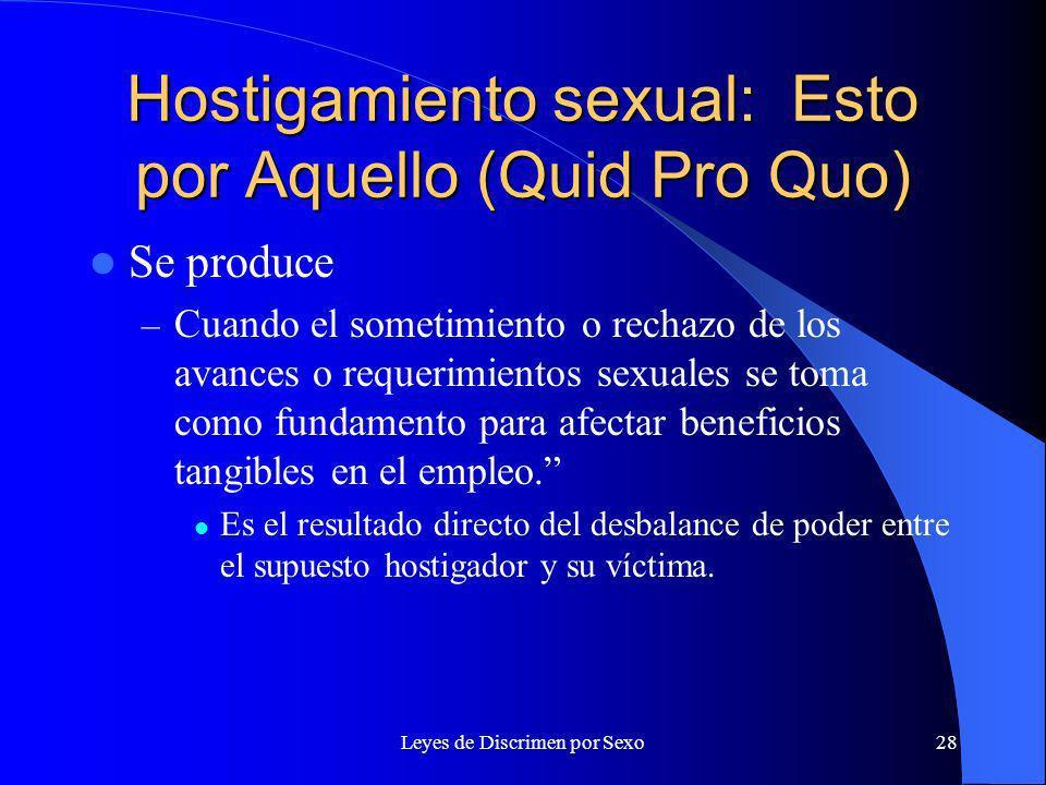 Hostigamiento sexual: Esto por Aquello (Quid Pro Quo)
