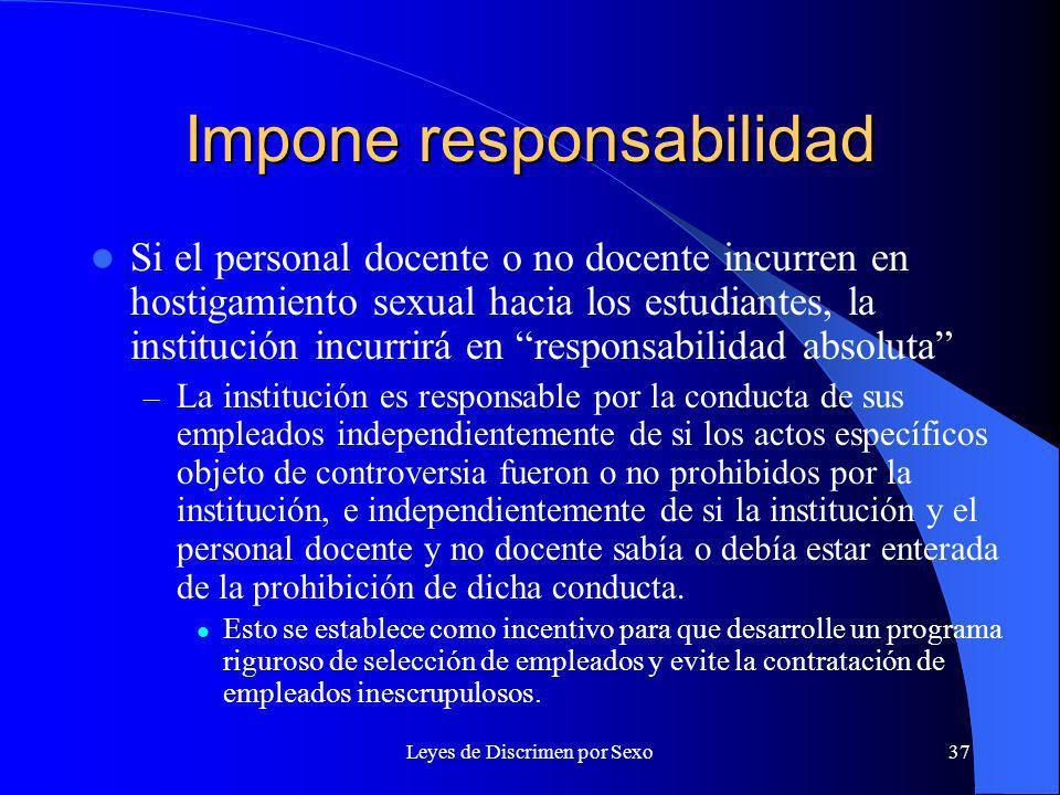 Impone responsabilidad