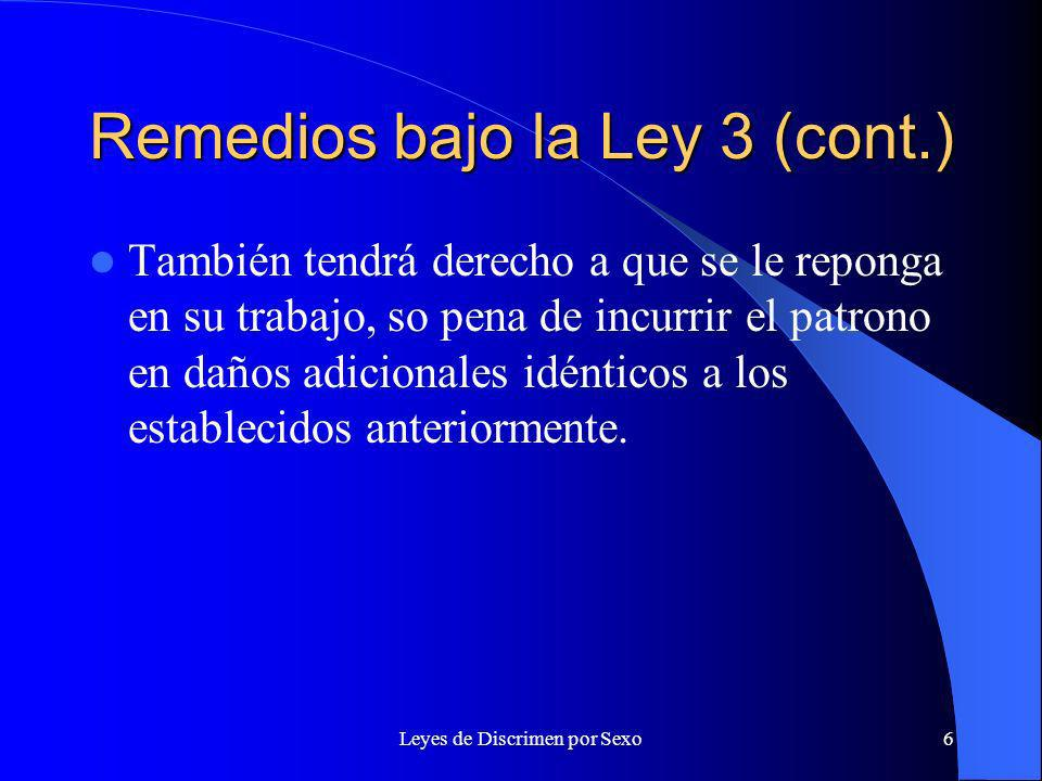 Remedios bajo la Ley 3 (cont.)