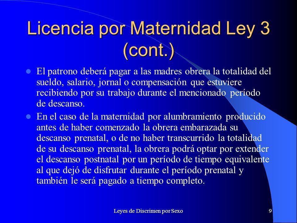 Licencia por Maternidad Ley 3 (cont.)