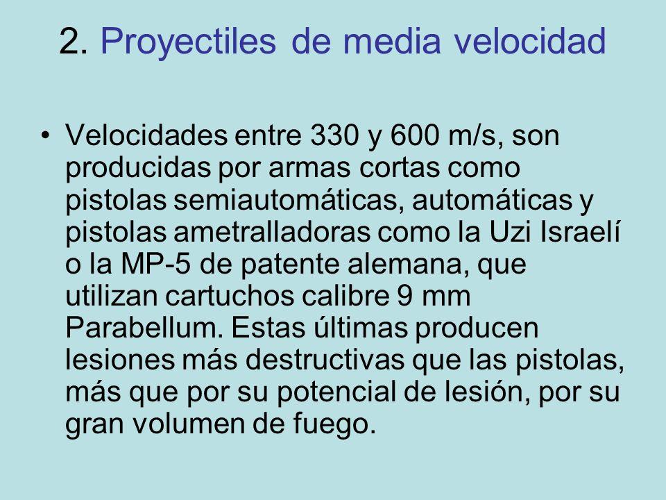 2. Proyectiles de media velocidad