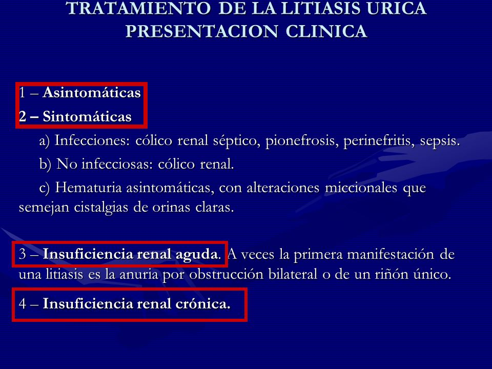 TRATAMIENTO DE LA LITIASIS URICA PRESENTACION CLINICA