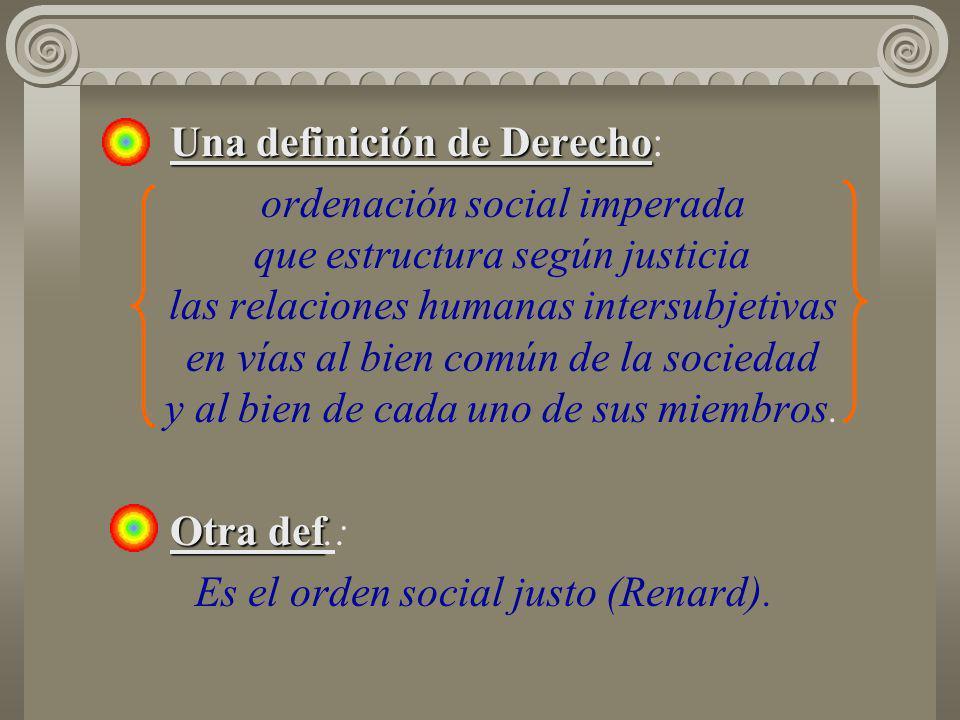 Es el orden social justo (Renard).