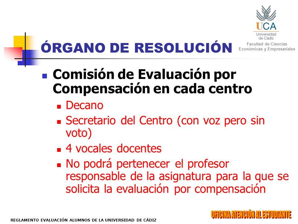 Comisión de Evaluación por Compensación en cada centro