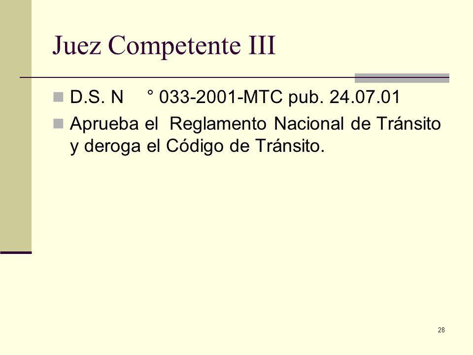 Juez Competente III D.S. N ° 033-2001-MTC pub. 24.07.01
