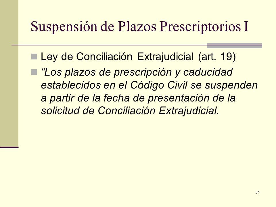 Suspensión de Plazos Prescriptorios I