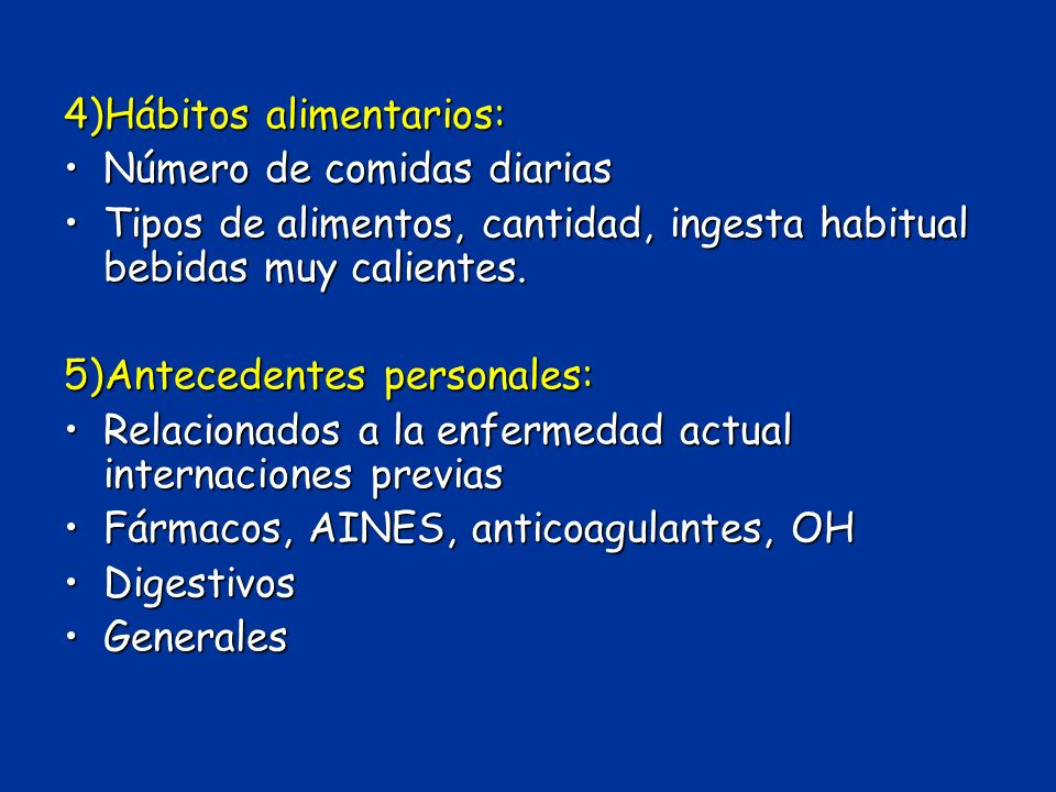 4)Hábitos alimentarios: