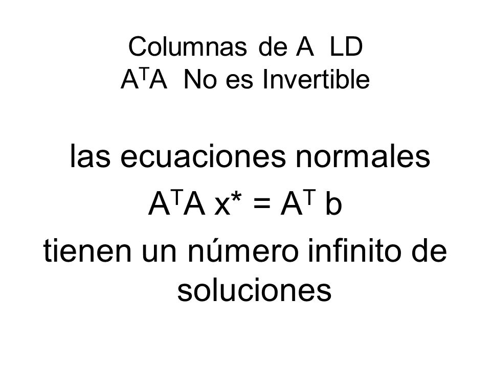 Columnas de A LD ATA No es Invertible