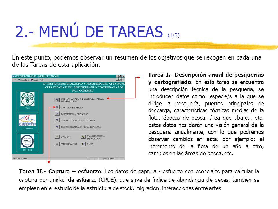 2.- MENÚ DE TAREAS (1/2) En este punto, podemos observar un resumen de los objetivos que se recogen en cada una de las Tareas de esta aplicación: