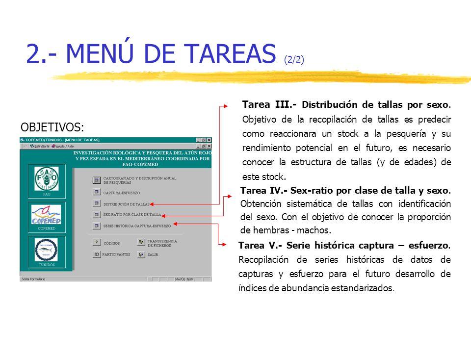 2.- MENÚ DE TAREAS (2/2) OBJETIVOS: